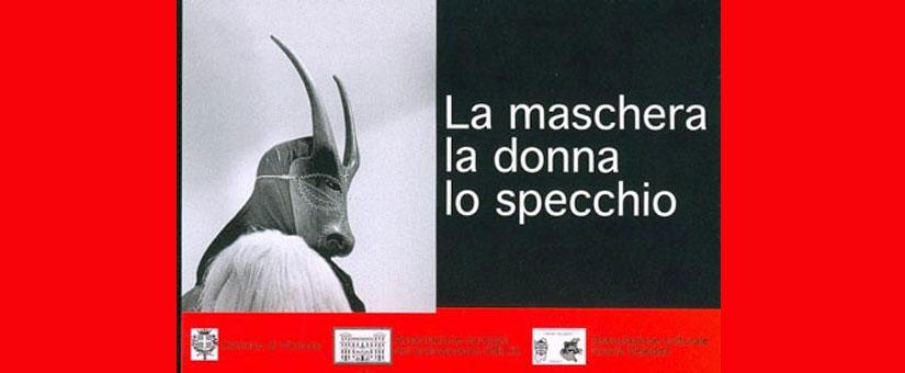 La maschera, la donna, lo specchio a Vicenza